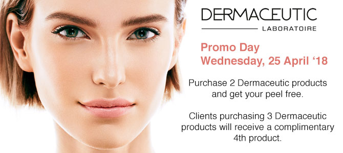 Dermaceutic Promo Day - Wednesday, 25 April '18