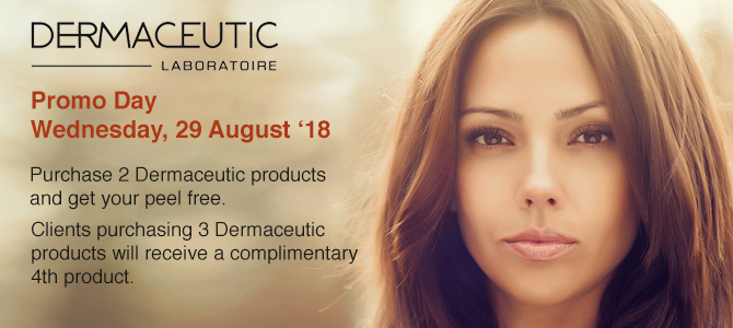 Dermaceutic Promo Day - Wed, 29 August