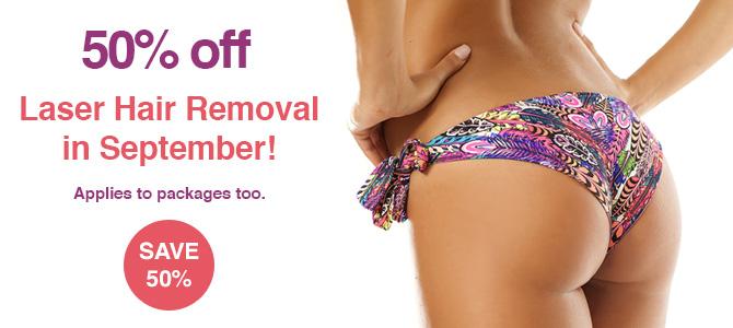 50% off Laser Hair Removal in September!