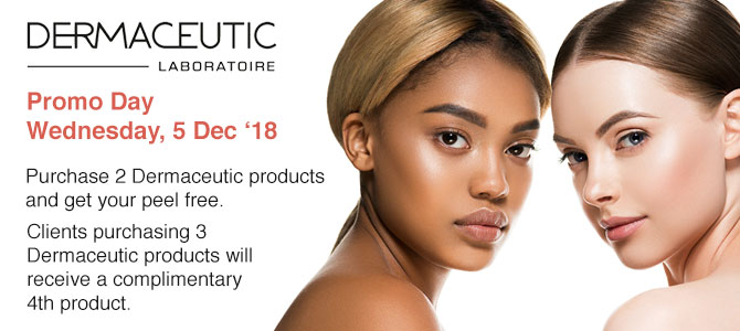 Dermaceutic Promo Day - Wed, 5 December